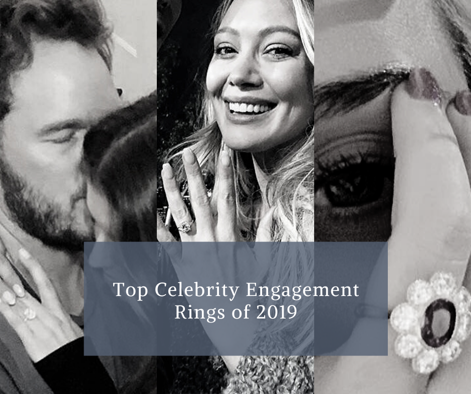 Top Celebrity Engagement Rings of 2019